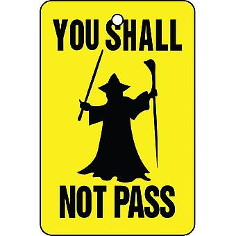 You Shall Not Pass Car Air Freshener