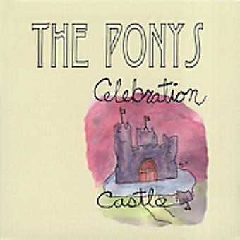 Ponys - Celebration Castle [CD] USA import