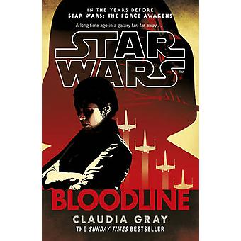 Star Wars - Bloodline by Claudia Gray - 9780099594284 Book