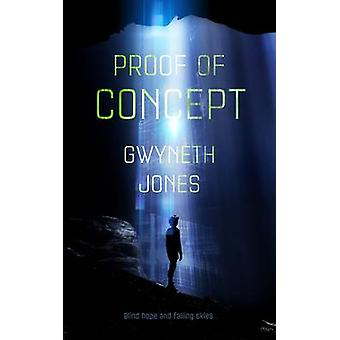 Proof of Concept by Gwyneth Jones - 9780765391445 Book