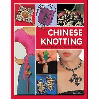 Chinesische Knot-- kreative Designs, die einfach und Spaß sind! von Lydia Ch