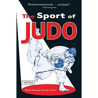 The Sport of Judo (2nd edition) by Kiyoshi Kobayashi - Harold E. Shar