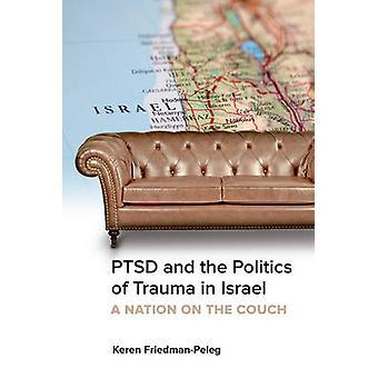 PTSD og politik af traumer i Israel - en Nation på sofaen af K