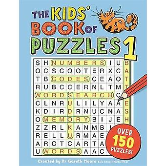 The Kids' Book of Puzzles 1 by Gareth Moore - 9781780555041 Book