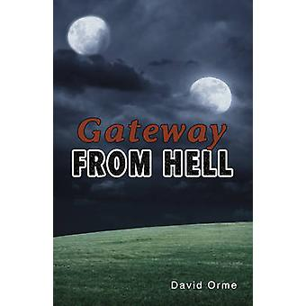Porten från helvetet (2: a reviderade upplagan) av David Orme - 9781781271841