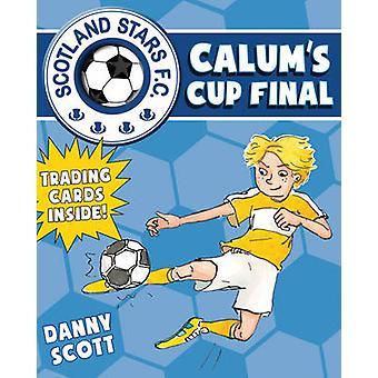 Calum's Cup Final - 6 - Scotland Stars FC by Danny Scott - Alice Morent