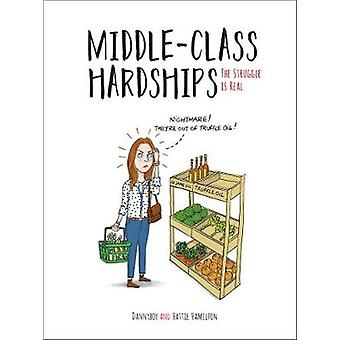 Difficultés de la classe moyenne - la lutte est réel par Hattie Hamilton - 978