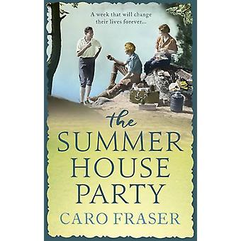 The Summer House Party by Caro Fraser - 9781786691484 Book
