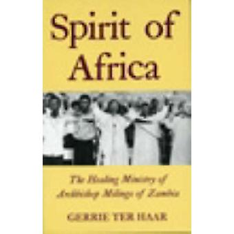 Spirit of Africa - Healing Ministry of Archbishop Milingo of Zambia by
