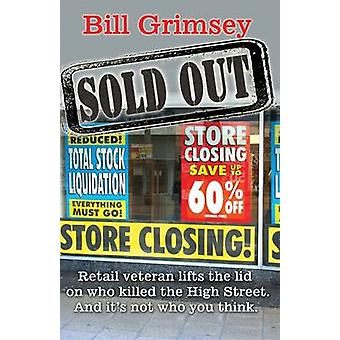 Sold Out by Bill Grimsey - 9781908691316 Book