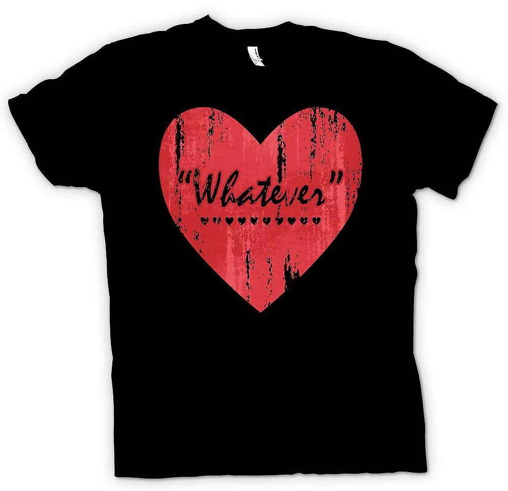 Womens T-shirt - Whatever - Love - Funny