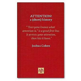 ATTENTION! - A (short) History by Joshua Cohen - 9781907903618 Book