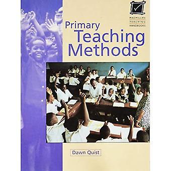 Primäre Lehrmethoden (Macmillan Lehre Handbücher)