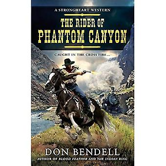 Rider of Phantom Canyon : A Strongheart Western