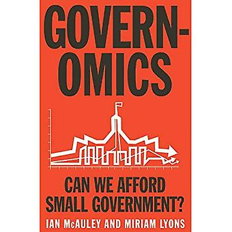 Governomics: Can we Afford Small Government?