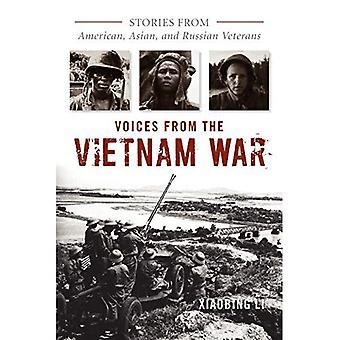 Röster från Vietnamkriget: berättelser från amerikanska, asiatiska och ryska veteraner