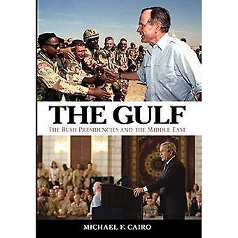 Le Golfe: Les présidences Bush et au Moyen Orient