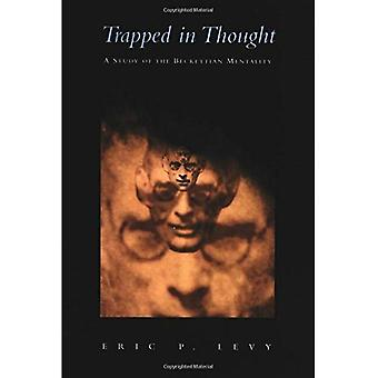 Trapped in Thought: A Study of the Beckettian Mentality