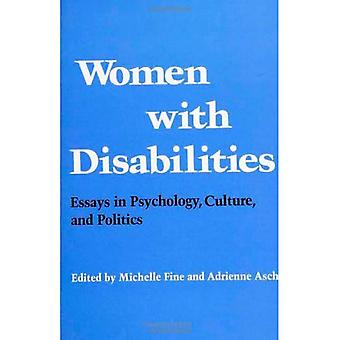 Women with Disabilities: Essays in Psychology, Culture, and Politics