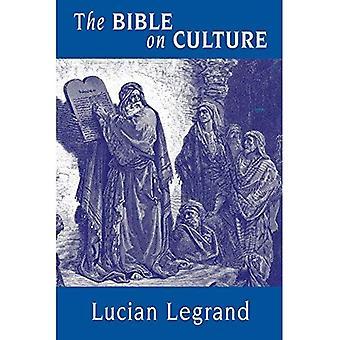 La Bible sur la Culture: appartenance ou dissidente