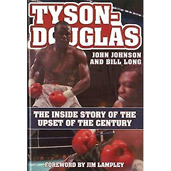 Tyson-Douglas: Die innere Geschichte der die Überraschung des Jahrhunderts