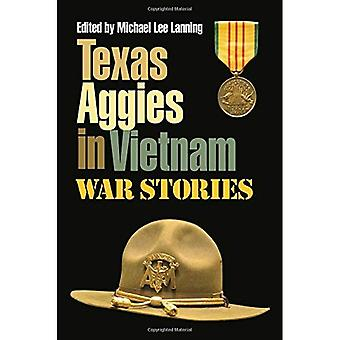 Texas Aggies in Vietnam: War Stories (Williams-Ford Texas A&M Uiversity Military History Series)