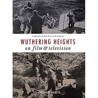 Wuthering Heights on Film and Television: A Journey Across Time and Cultures
