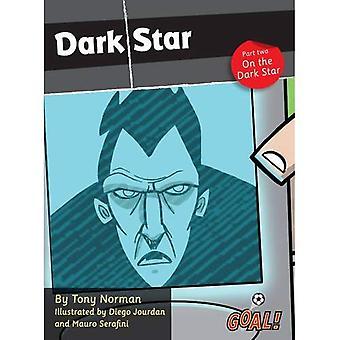 Pimeä tähti: Tumma tähden tasolla 4, Pt. 2 (tavoite! Sarja)