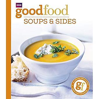Bonne nourriture: 101 soupes et côtés: recettes de Triple test