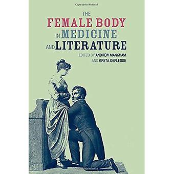 Den kvinnliga kroppen i medicin och litteratur