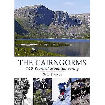 The Cairngorms: 100 Years of Mountaineering