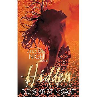 Hidden: Number 10 in series: A House of Night Novel