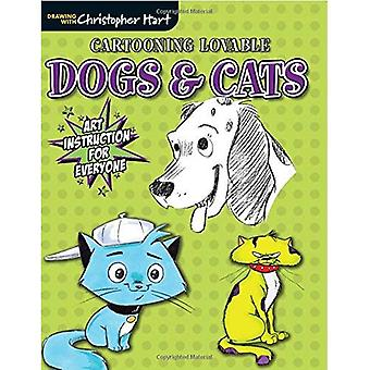 Cartooning Lovable Dogs & Cats: Art Instruction for Everyone (Drawing With Christopher Hart series)