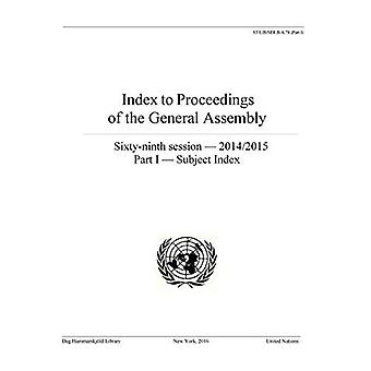 Index to Proceedings of the General Assembly 2014/2015: Part I - Subject Index