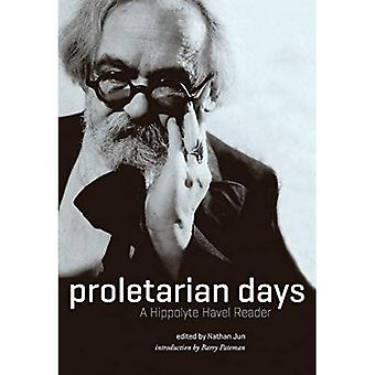 Proletarian Days: A Hippolyte Havel Reader