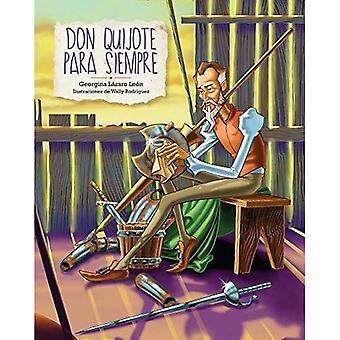 Don Quijote Para Siempre (Don Quixote Forever)