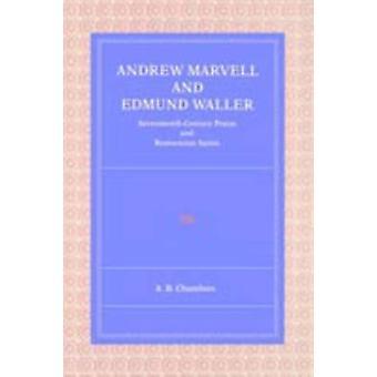 Andrew Marvell et Edmund Waller siècle louange et Satire de restauration par B. Chambers & A.