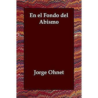 En el Fondo del Abismo af Ohnet & Jorge