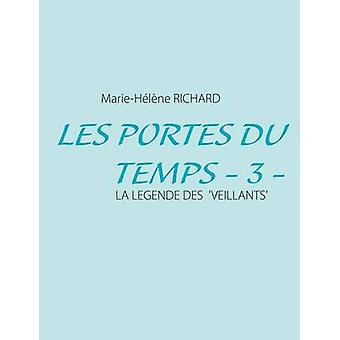 Les Portes Du Temps  3 by Richard & MarieHelene