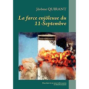 La farce enjleuse du 11Septembre by Quirant & Jrme