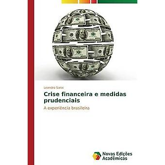 Crise Financeira e Medidas Prudenciais von Sarai Leandro