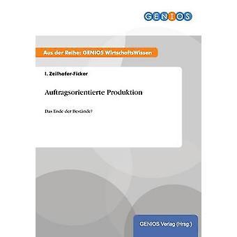 Auftragsorientierte Produktion door ZeilhoferFicker & ik.