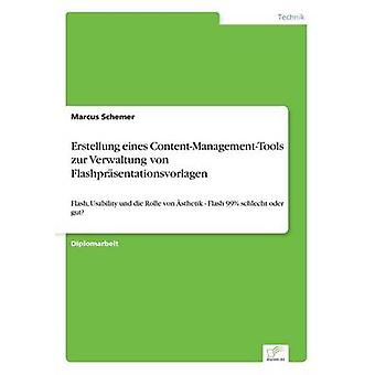 Erstellung eines ContentManagementTools zur Verwaltung von Flashprsentationsvorlagen Schemer & kommentar