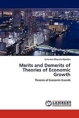 Merits and Demerits of Theories of Economic Growth by Opafola & Sulaihomme Olayinka
