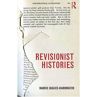 Revisionist Histories by Marnie Hughes-Warrington - 9780415560795 Book