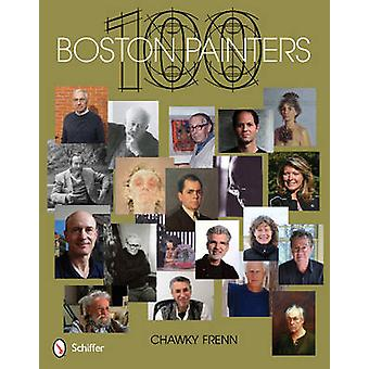 100 Boston Painters by Chawky Frenn - 9780764339769 Book