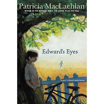 Edward's Eyes by Patricia MacLachlan - 9781416927440 Book