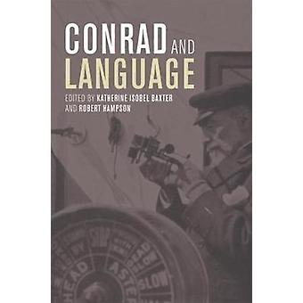 Conrad and Language by Katherine Isobel Baxter - 9781474425575 Book