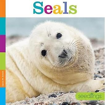 Seedlings - Seals by Quinn M Arnold - 9781628324013 Book