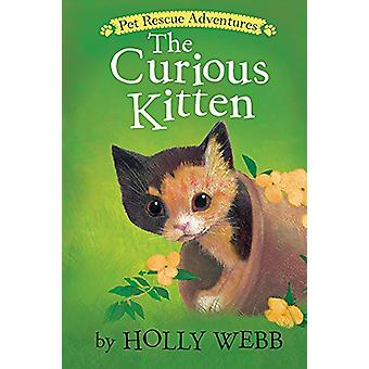 The Curious Kitten by Holly Webb - 9781680104219 Book